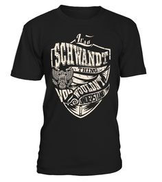 It's a SCHWANDT Thing, You Wouldn't Understand