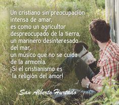 Pan para el Espíritu: Frase de San Alberto Hurtado sobre el cristiano y ...