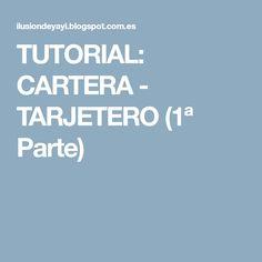 TUTORIAL: CARTERA - TARJETERO (1ª Parte)