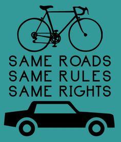 Same Roads, Same Rules, Same Rights