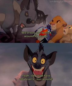 The Lion King - I've watched this a million times and never once caught that line - lion instead of lying that is.