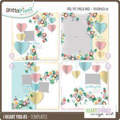 i heart you #5 Templates :: Gotta Grab It :: Gotta Pixel Digital Scrapbook Store  by Heartstrings Scrap Art