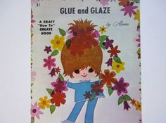 Glue and Glaze a Vintage Craft Book by lizandjaybooksnmore on Etsy, $10.00