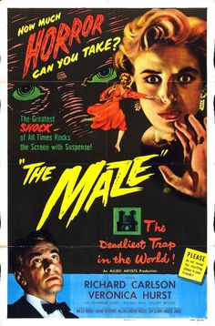 Watched 2016.07.06 | The Maze (1953) | Fairly engaging and intelligent mystery until a silly conclusion and the late appearance of a laughable monster.
