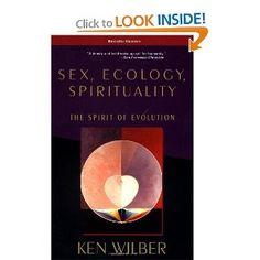 Sex, Ecology, Spirituality: The Spirit of Evolution, Second Edition: Ken Wilber: 9781570627446: Amazon.com: Books