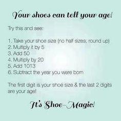 Shoe size = age