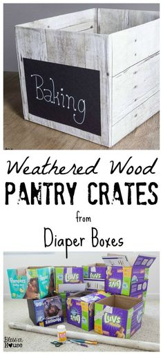 Weathered Wood Pantry Crates for Cheap - Bless'er House -- now to find someone who will save me some diaper boxes.DIY Weathered Wood Pantry Crates for Cheap - Bless'er House -- now to find someone who will save me some diaper boxes. Diy Storage Boxes, Diy Kitchen Storage, Storage Ideas, Pantry Storage, Diaper Box Storage, Diy Storage Containers, Baby Storage, Closet Storage, Diy Rangement