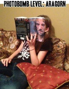 Photobomb level. Aragorn