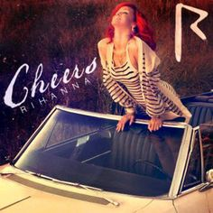 Cheers- Rhianna