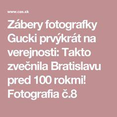 Zábery fotografky Gucki prvýkrát na verejnosti: Takto zvečnila Bratislavu pred 100 rokmi! Fotografia č.8