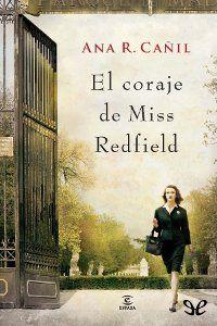 El coraje de Miss Redfield - http://descargarepubgratis.com/book/el-coraje-de-miss-redfield/
