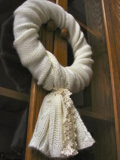 White winter scarf wreath..imagine the possibilities with other colorful scarves!