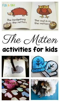 The Mitten activities for kids. Try these mitten-themed activities in your preschool classroom today! #FunADay #Preschool #Preschoolers #PreschoolActivities #Winter #LiteracyCenters
