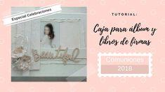 Tutorial: Caja para álbumes de fotos y libros de firmas