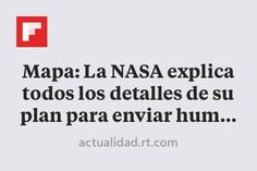 Mapa: La NASA explica todos los detalles de su plan para enviar humanos a Marte - RT https://actualidad.rt.com/ciencias/188310-mapa-nasa-detalles-plan-viaje-marte