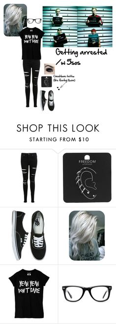 """""""Getting arrested with 5sos"""" by weber-350 on Polyvore featuring Miss Selfridge, Topshop, Vans and Muse"""