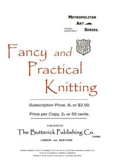 Iva Rose Vintage Reproductions - Butterick Fancy & Practical Knitting c.1902