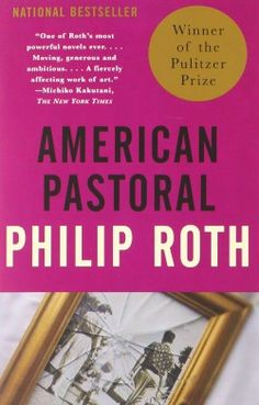 Staff Pick: 'American Pastoral' by Philip Roth