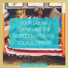 """Always aim for """"dream clients"""" and selling your products + services becomes a breeze."""