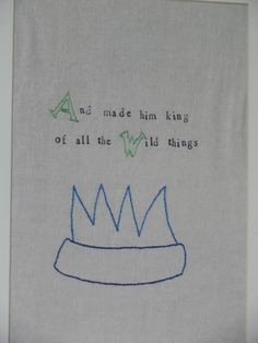 Where the Wild Things Are Embroidery-diy a quote