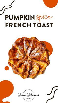 Breakfast Items, Sweet Breakfast, Breakfast Dishes, Breakfast Recipes, Breakfast Healthy, Pumpkin Recipes, Fall Recipes, Pumpkin French Toast, Brunch Recipes