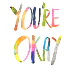 Youre Okay by Oh Jo