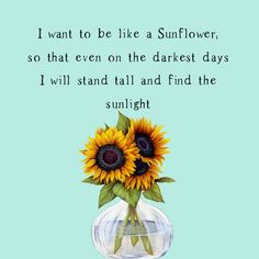 I want to be like a Sunflower from Charity Sparrow