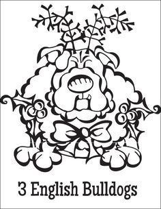 Free Coloring Page Download … 3 English Bulldogs from the Twelve Dogs of Christmas