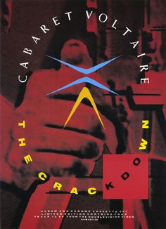 """The Crackdown"" Graphic Poster for 'Cabaret Voltaire', ('80s) by Neville Brody (b. 1957, English) - [IperTop designer, logo-designer, typeface-designer, illustrator-designer, rock covers-designer, artist-designer, ...ARTIST!]"