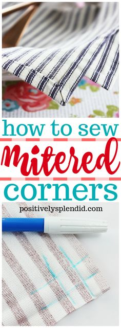 How to Sew Mitered Corners - An Easy Method for Professional Results! - How to Sew Mitered Corners – An Easy Method for Professional Results! How to Sew Mitered Corners (The Easy Way! Easy Sewing Projects, Sewing Projects For Beginners, Sewing Hacks, Sewing Tutorials, Sewing Tips, Sewing Ideas, Sewing Crafts, Dress Tutorials, Quilt Tutorials