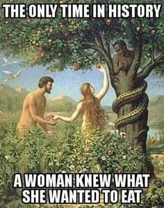 The Only Time In History A Woman Knew What She Wanted To Eat - Funny Memes. The Funniest Memes worldwide for Birthdays, School, Cats, and Dank Memes - Meme Funny Shit, The Funny, Funny Jokes, Hilarious, Funny Stuff, Funny Things, Random Stuff, Funny Life, Best Funny Pictures