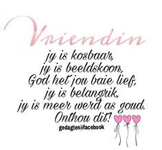 Friend Friendship, Friendship Quotes, Goeie More, Afrikaans Quotes, Good Morning Wishes, Bible, God, Sayings, Heart