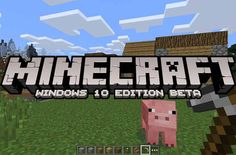 Minecraft Windows 10 edition! Free for Minecraft PC owners!