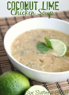 Coconut-Lime Chicken Soup from sixsistersstuff.com