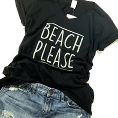 "//SALE// 100% Cotton T-shirt BEACH PLEASE Tee A T-shirt and skirt is my favorite look.  And it makes perfect fashion sense when you're headed to the beach!!! ""Beach Please"" black tee, white lettering, 100% cotton, heavy duty fabric, comfortable wear. NWT. Size XL. Other sizes and colors available special order. Boutique Tops Tees - Short Sleeve"