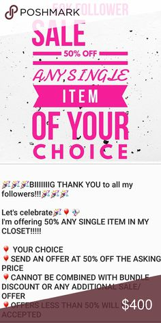 🎈🎈HALF OFF 🎈🎈50K FOLLOWER SALE🎈🎈 🎉🎉🎉BIIIIIIIG THANK YOU to all my followers!!!🎉🎉🎉  Let's celebrate🎉🎈🎊 I'm offering 50% ANY SINGLE ITEM IN MY CLOSET!!!!!  🎈 YOUR CHOICE  🎈SEND AN OFFER AT 50% OFF THE ASKING PRICE  🎈CANNOT BE COMBINED WITH BUNDLE DISCOUNT OR ANY ADDITIONAL SALE/DISCOUNT/OFFER 🎈OFFERS LESS THAN 50% WILL NOT BE ACCEPTED Bags