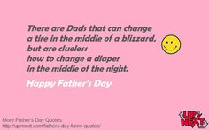 40 Funny Father's Day Quotes and Messages a from a daughter or son - Dedicate one quote to your dad and a put smile on his face. Funny Fathers Day Quotes, Father Quotes, Happy Fathers Day, Funny Quotes, Full Quote, Message Quotes, Funny Messages, Dads, Middle