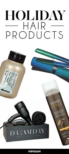 Pin for Later: Holiday Hair Products to Save Your Strands This Season