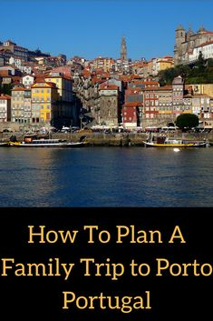 How To Plan A Family Trip to Porto, Portugal | Porto points of interest | Porto attractions | Restaurants in Porto | Porto Food | Things to do in Porto | What to do in Porto | Porto beaches | Family getaway | Family Activities In Porto Portugal | Portuguese people | Traditional Portuguese food | Weather in Porto | What to pack for Porto, Portugal | #travel #Porto #Portugal #Europe #FamilyTrip #FamilyTravel #VisitPorto