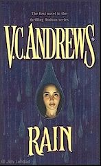 V.C. Andrews   Hudson Series   Book # 1  Rain   http://completevca.com/lib_hudson_rain.shtml#