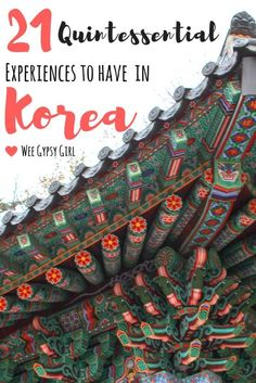 21 Quintessential Experiences to Have in South Korea