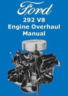 FORD Engine Service & Overhaul Manual: 292 V8
