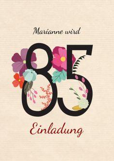 Schöne, Stilvolle Einladung Zum 85. Geburtstag Mit Zahl Und Blumen