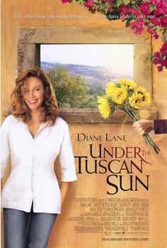 Under the Tuscan Sun (Sob o Sol da Toscana) Diane Lane Sun Movies, Great Movies, Awesome Movies, Netflix Movies, Under The Tuscan Sun, Movies Showing, Movies And Tv Shows, Flick Flack, Cinema Posters