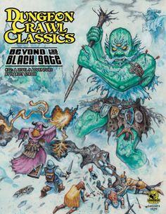 Dungeon Crawl Classics #72:  Beyond the Black Gate  A Level 5 Adventure for DCC RPG