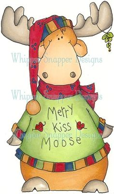 Merrry Kiss Moose Came by to say it's Kiss A Moose Day! Christmas Moose, Christmas Rock, Christmas Animals, Christmas Images, Christmas Projects, Holiday Crafts, Christmas Templates, Christmas Clipart, Christmas Printables