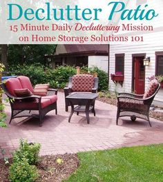 How to declutter your patio quickly and easily, by focusing on the purposes for…