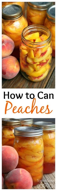 There's nothing better than home canned peaches! Find the easy instructions on TastesBetterFromScratch.com
