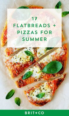 Get ready for flavorful backyard meals with these 17 flatbread + pizza recipes.