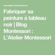 Fabriquer sa peinture à tableau noir   Blog Montessori : L'Atelier Montessori